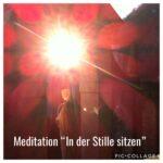 Meditation in der Stille Sitzen